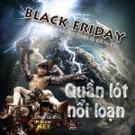 Black Friday – Quần lót nổi loạn tự hạ giá 30%